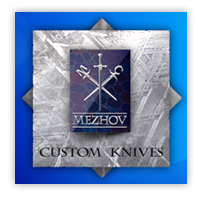 Mezhov Custom Knives